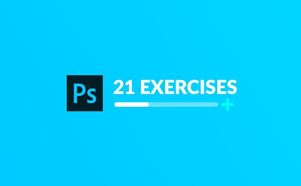 تمرین فتوشاپ : 21 تمرین سطح مقدماتی Photoshop
